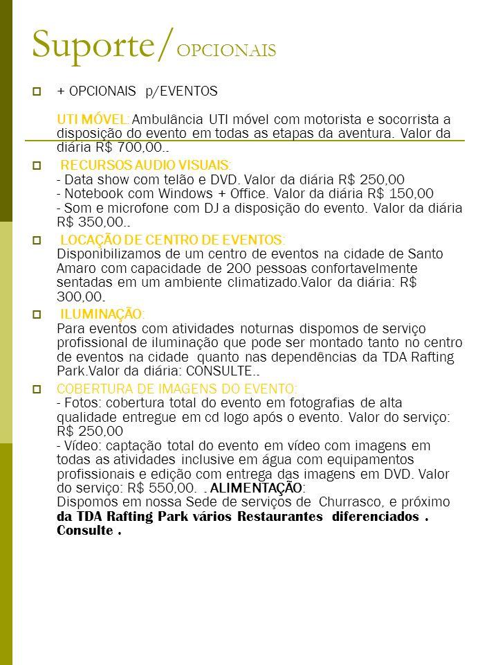 TARIFÁRIO RESUMIDO * Válido de 15/12/2010 a 15/12/2011 *Atividade / Duração **(saídas garantidas ) Saídas e Horários Grupo M ín i m o Preço* Rafting Radical - Rio Cubatão do Sul Saídas 09:00/11:00 / 14:00 / 16:30 BASE da TDA 02 PAX R$ 6 0, 0 0 Passaporte aventura = rafting +arvorismo ou bóia cross Rafting Família - Rio Cubatão do Sul Saídas 09:00/11:00 / 14:00 / 16:30 BASE da TDA Saídas 10:00 / 14:00 / 16:30 BASE da TDA 02 Pax 02 PAX R$ 7 0, 0 0 R$ 5 0, 0 0 Rafting Noturno – Rio Cubatão do Sul Saída 21:00 BASE TDA02 PAX R$ 7 0, 0 0 Expedição– Raft.