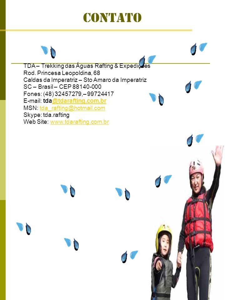contato TDA – Trekking das Águas Rafting & Expedições Rod. Princesa Leopoldina, 68 Caldas da Imperatriz – Sto Amaro da Imperatriz SC – Brasil – CEP 88