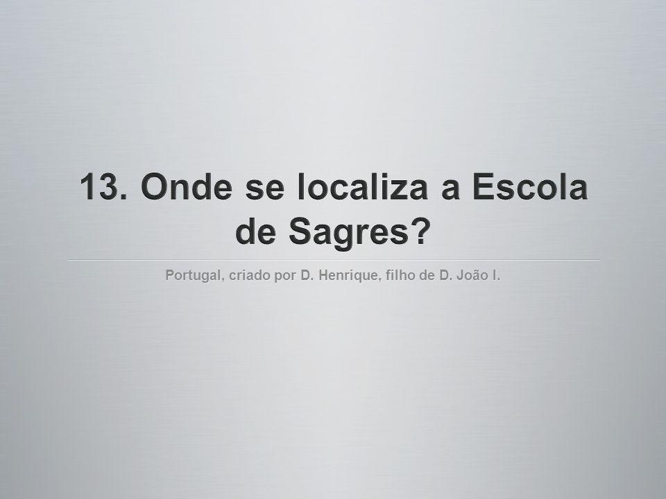 Portugal, criado por D. Henrique, filho de D. João I.