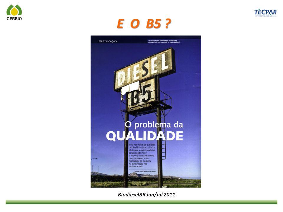 E O B5 ? BiodieselBR Jun/Jul 2011