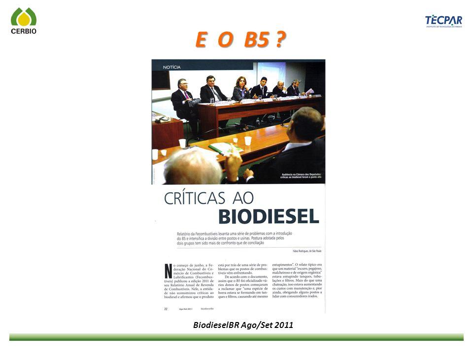 E O B5 ? BiodieselBR Ago/Set 2011