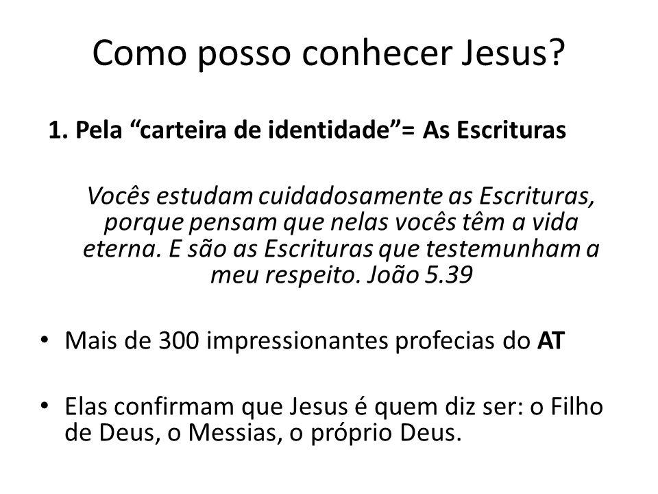 Como posso conhecer Jesus.1.
