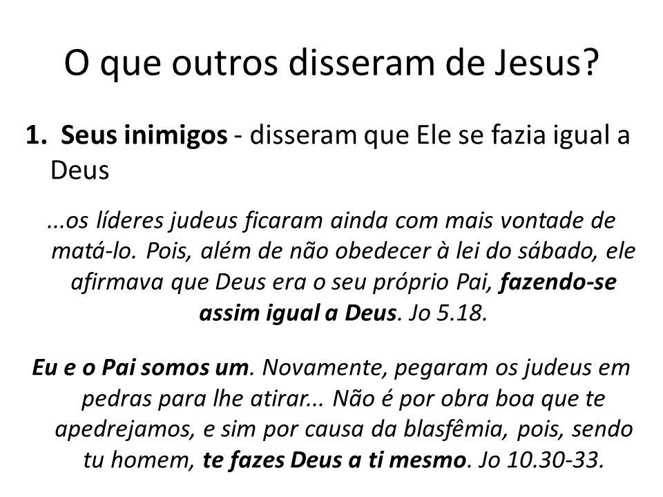 O que outros disseram de Jesus.1.