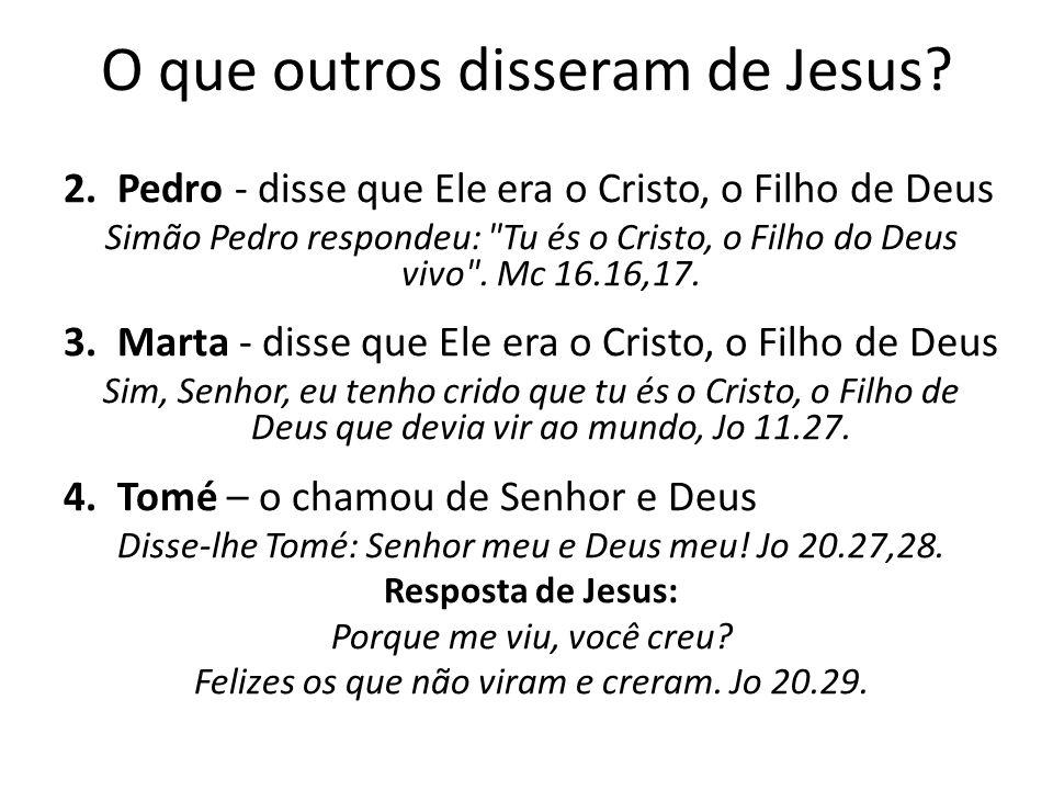 O que outros disseram de Jesus.2.
