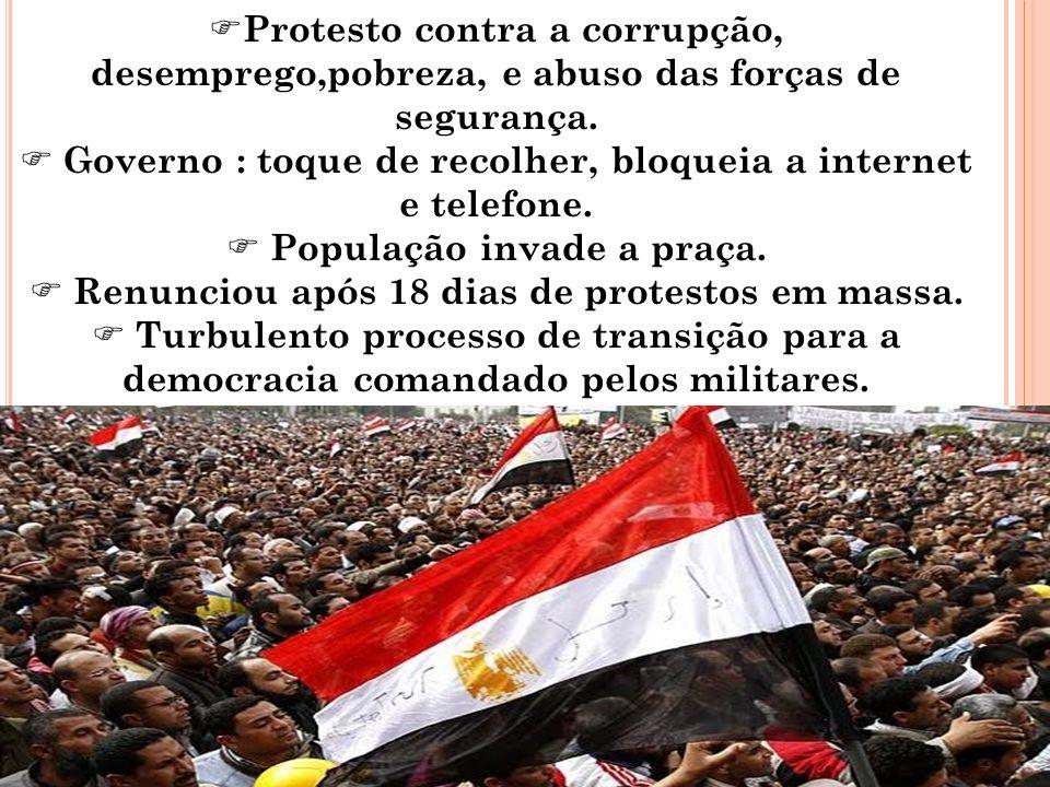 Protesto contra a corrupção, desemprego,pobreza, e abuso das forças de segurança. Governo : toque de recolher, bloqueia a internet e telefone. Populaç