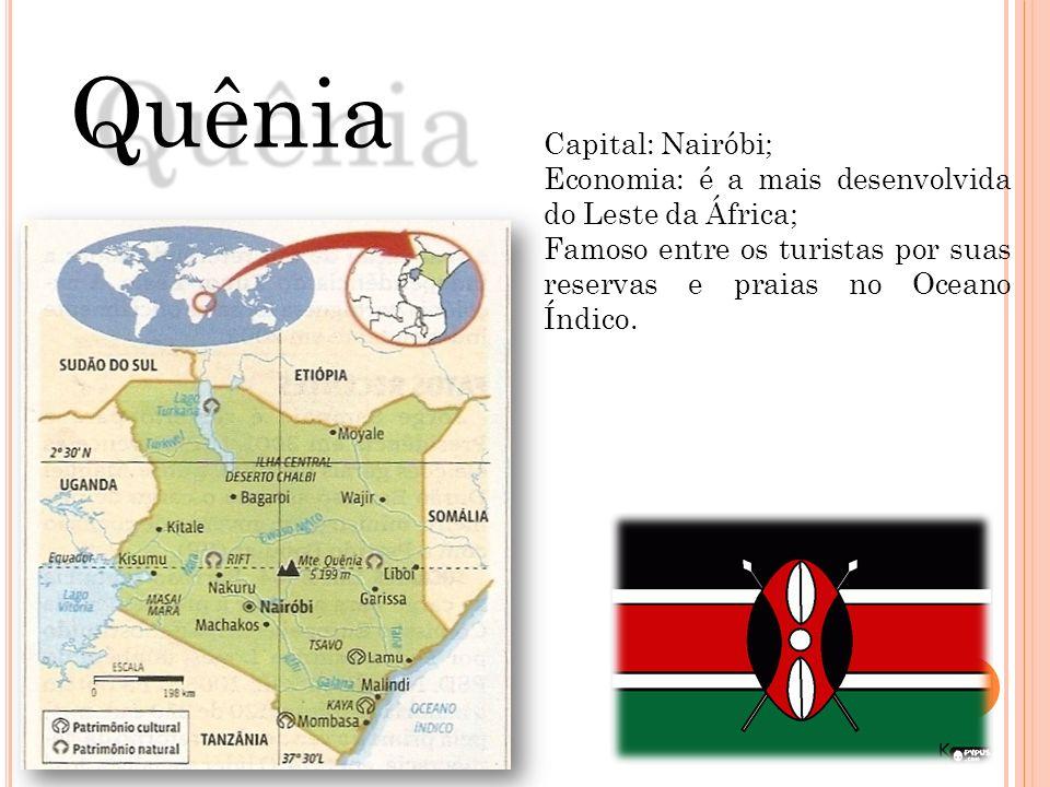 Capital: Nairóbi; Economia: é a mais desenvolvida do Leste da África; Famoso entre os turistas por suas reservas e praias no Oceano Índico. Quênia