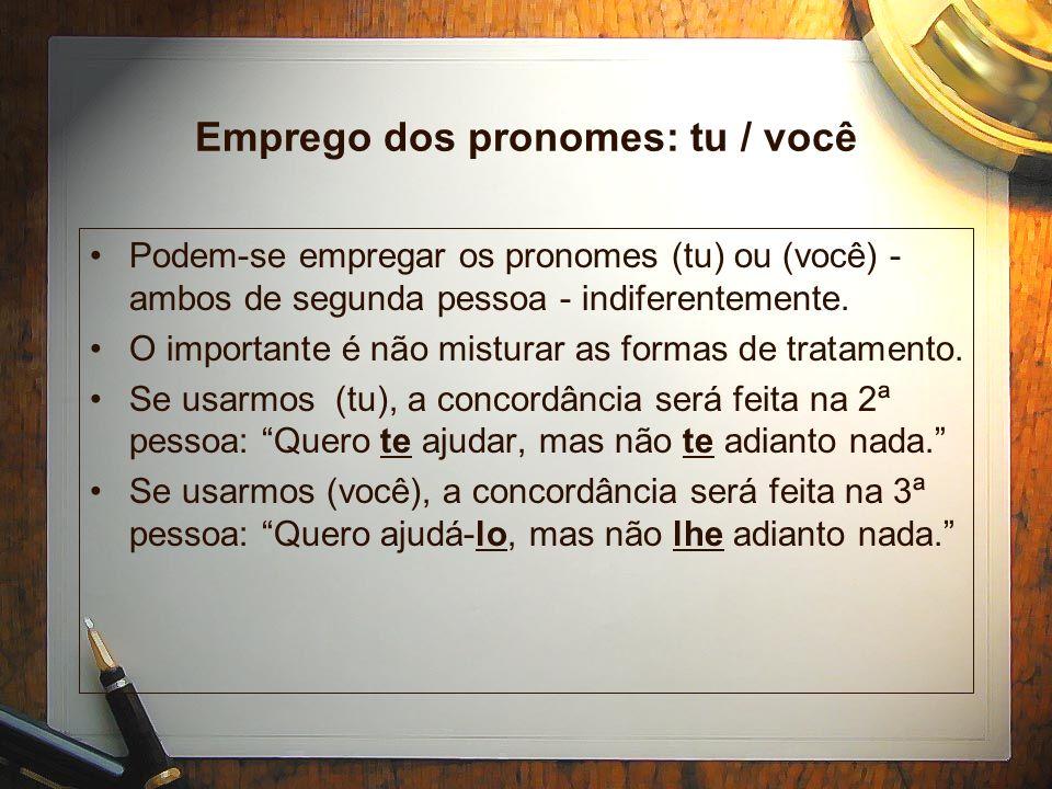 Pronomes Pessoais antecedidos de Preposição Os pronomes pessoais podem vir antecedidos de preposição, devendo ser substituídos pelos pronomes oblíquos (mim) e (ti): As decisões foram tomadas por mim e ti.