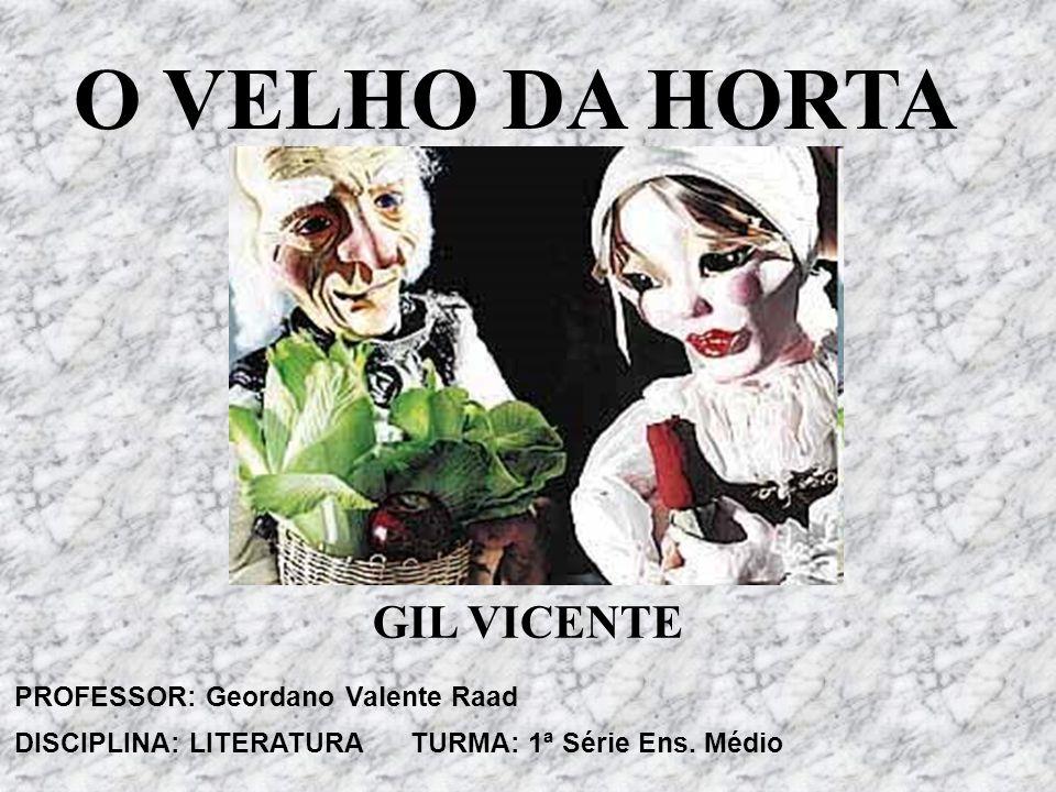 PROFESSOR: Geordano Valente Raad DISCIPLINA: LITERATURA TURMA: 1ª Série Ens.