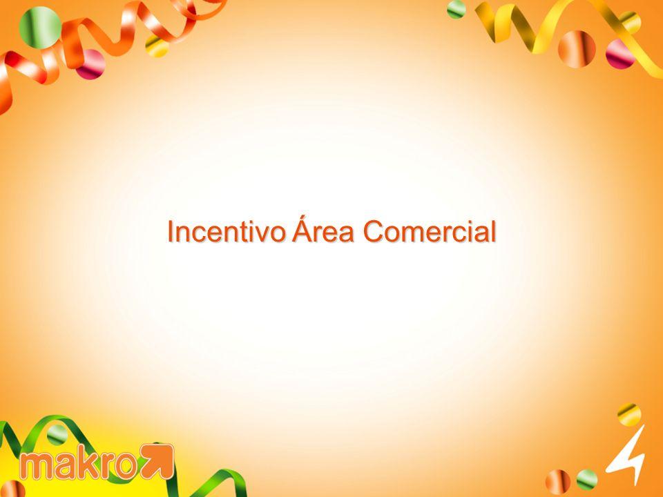 Incentivo Área Comercial