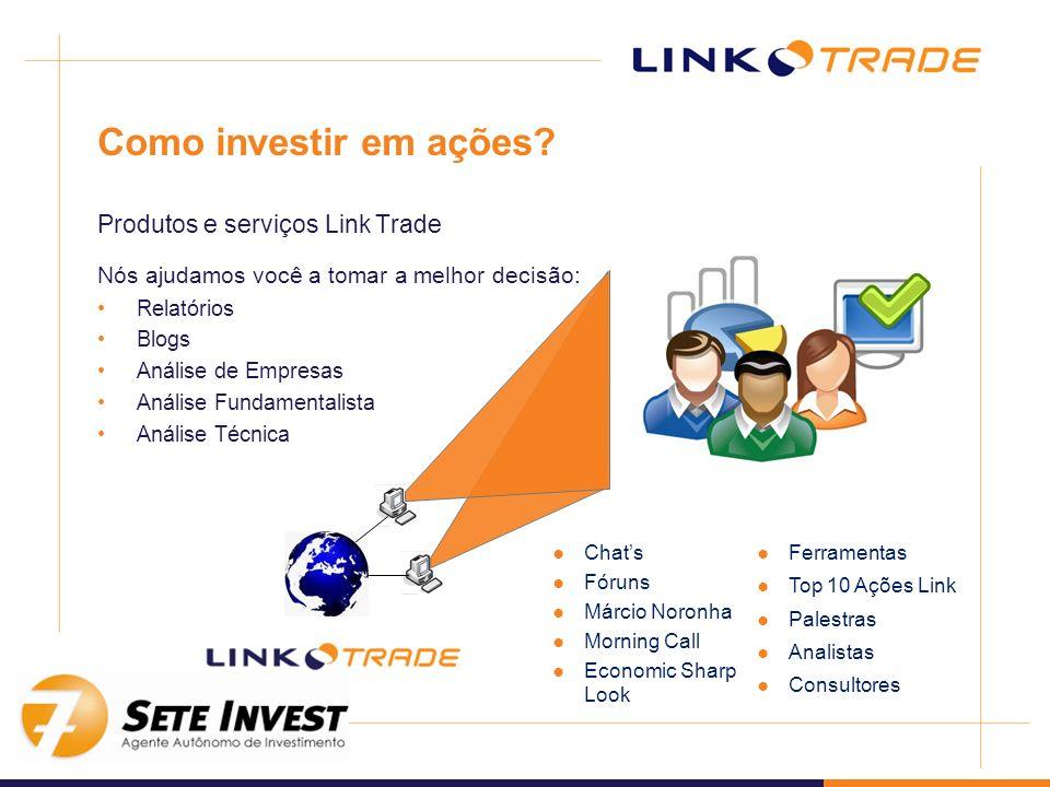 Como investir em ações? Produtos e serviços Link Trade Nós ajudamos você a tomar a melhor decisão: Relatórios Blogs Análise de Empresas Análise Fundam