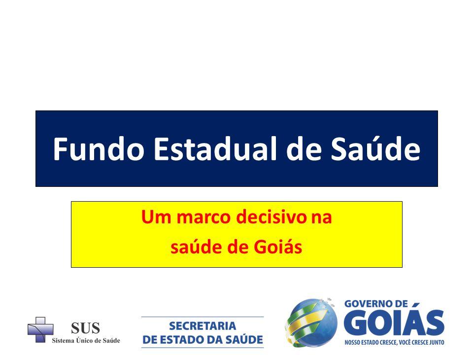 Fundo Estadual de Saúde Exemplo para o Brasil Faz uma correção histórica e respeita a legislação do SUS.
