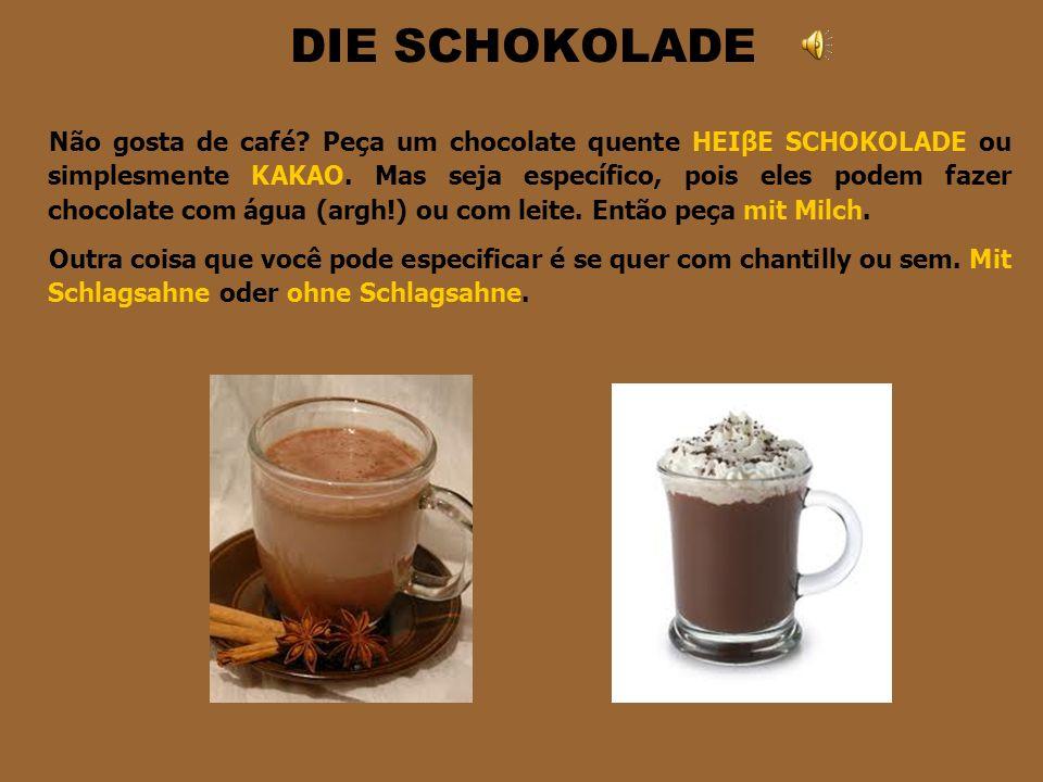 CAFÉ ESPECIAIS CAPPUCCINO = Tradicional receita de café com leite e chocolate, no qual geralmente se põe Zimt (canela). LATTE MACHIATTO = É café com l