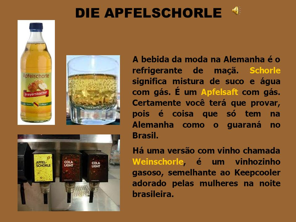 DER SAFT Suco é Saft que significa líquido obtido de vegetais. Assim, o mais natural é fazer de frutas como laranja, maçã, pêssego, morango, usw. Esse