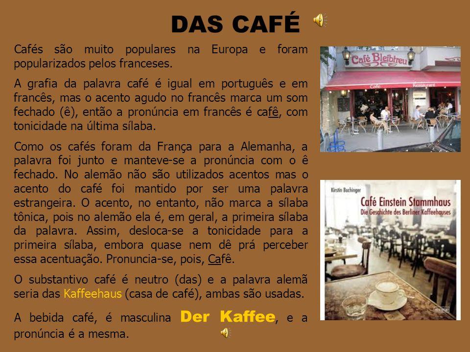 DER KUCHEN Bolo é uma especialidade alemã.O famoso Kaffee und Kuchen à tarde é um costume típico.