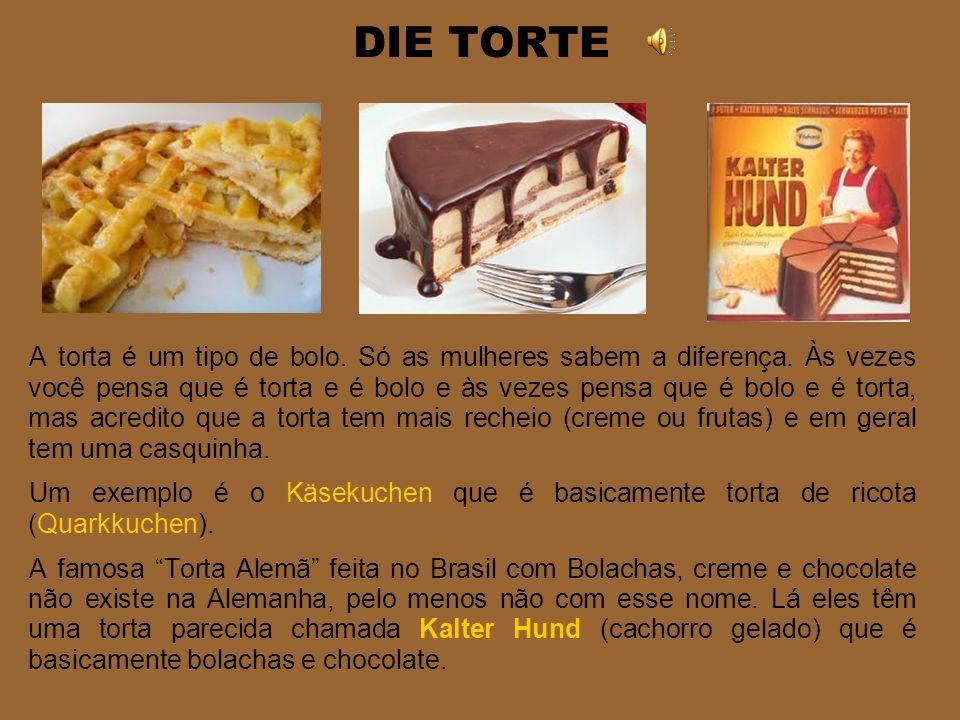 DER KUCHEN Bolo é uma especialidade alemã. O famoso Kaffee und Kuchen à tarde é um costume típico. Você pode pedir um pedaço de bolo (ein Stück Kuchen