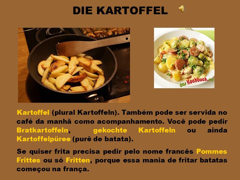 DER OBSTSALAT Também chamada de Früchtesalat