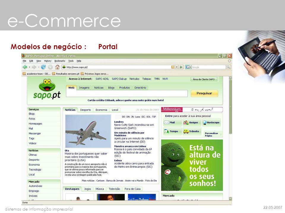 Faro, 10 de Março de 2007Sistemas de Informação Impresarial Modelos de negócio : E-tailer e-Commerce 22-05-2007