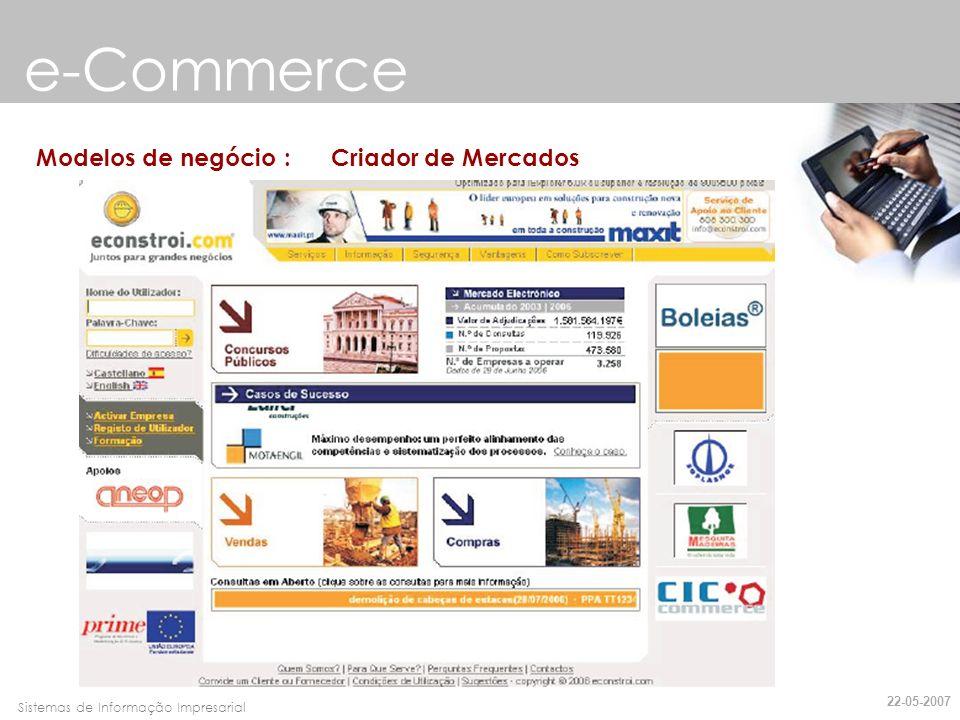 Faro, 10 de Março de 2007Sistemas de Informação Impresarial e-Commerce Modelos de negócio : Fornecedor de Serviços 22-05-2007