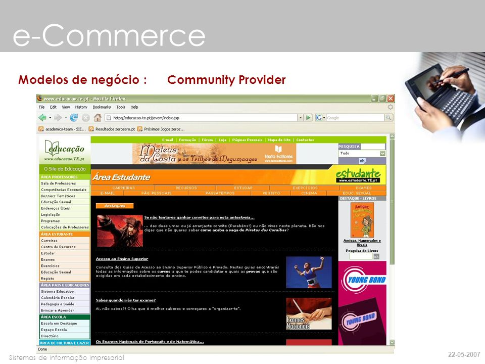 Faro, 10 de Março de 2007Sistemas de Informação Impresarial e-Commerce Modelos de negócio : Community Provider 22-05-2007