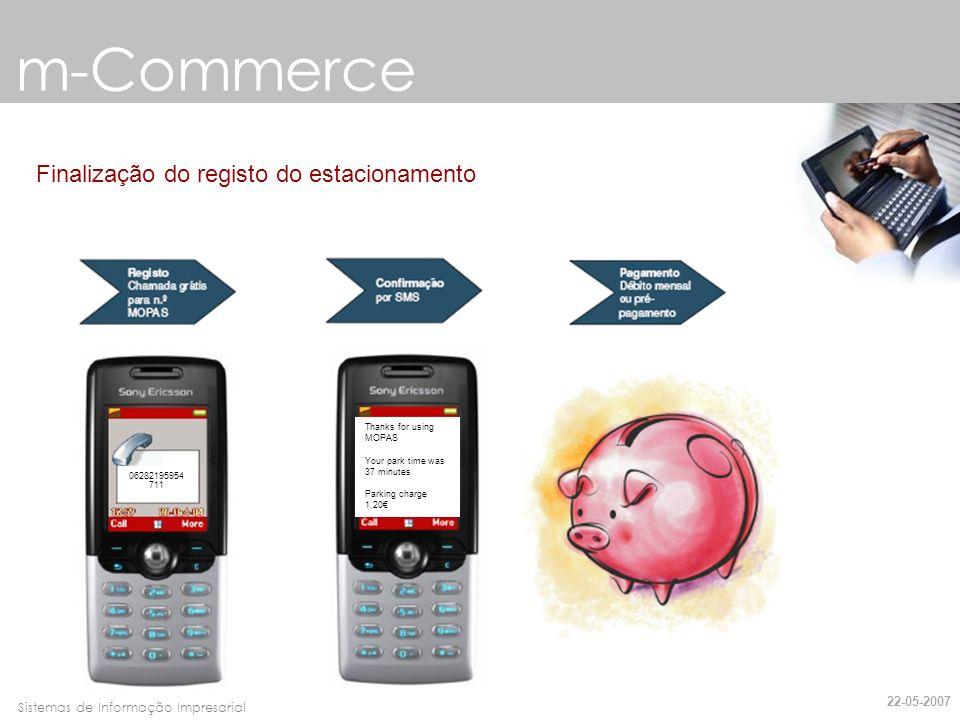 Faro, 10 de Março de 2007Sistemas de Informação Impresarial m-Commerce Como saber se o veículo está registado no serviço MOPAS.