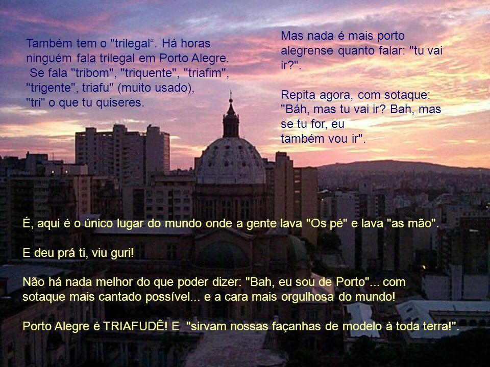 O Portoalegrês é uma das línguas mais difíceis do Ocidente (que não é o hemisfério e sim um bar em Porto Alegre).