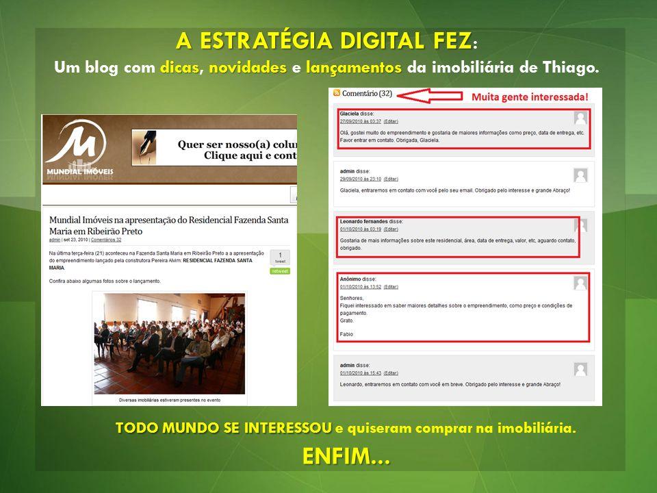 A ESTRATÉGIA DIGITAL FEZ dicasnovidadeslançamentos A ESTRATÉGIA DIGITAL FEZ : Um blog com dicas, novidades e lançamentos da imobiliária de Thiago. TOD