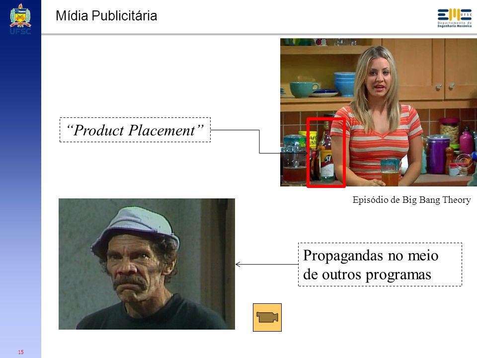 15 Mídia Publicitária Product Placement Episódio de Big Bang Theory Propagandas no meio de outros programas