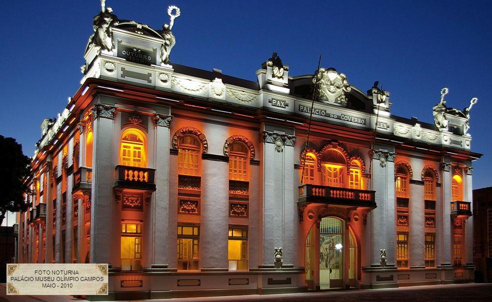 FOTO NOTURNA PALÁCIO MUSEU OLÍMPIO CAMPOS MAIO - 2010