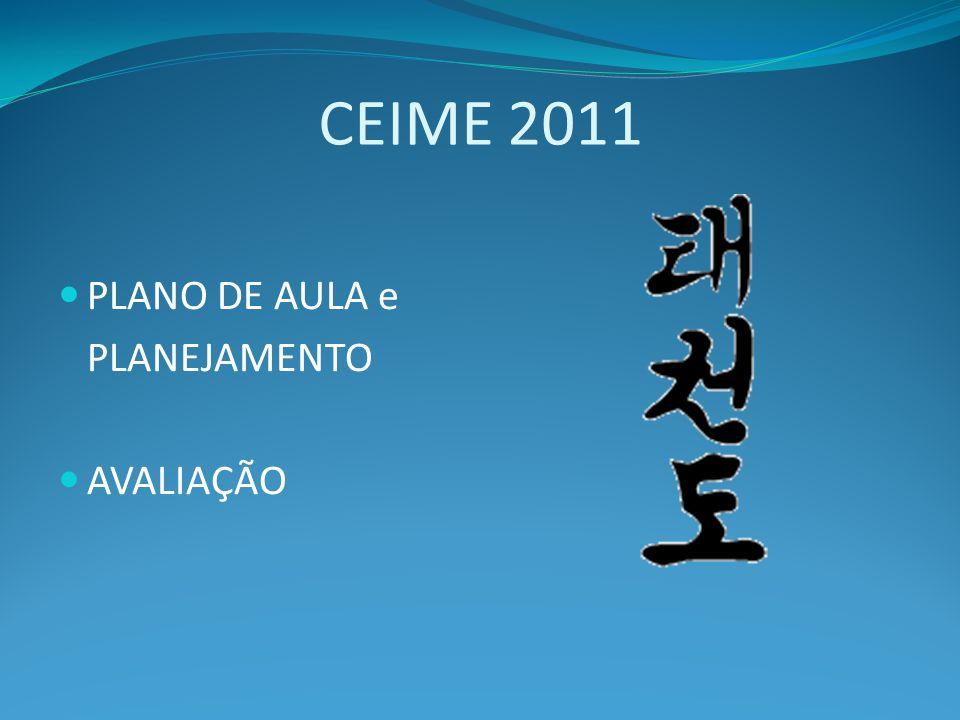 CEIME 2011 PLANO DE AULA e PLANEJAMENTO AVALIAÇÃO