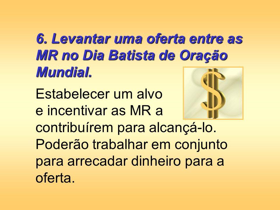 Desenvolvimento da Liderança 7.Promover Educação Cristã Missionária.