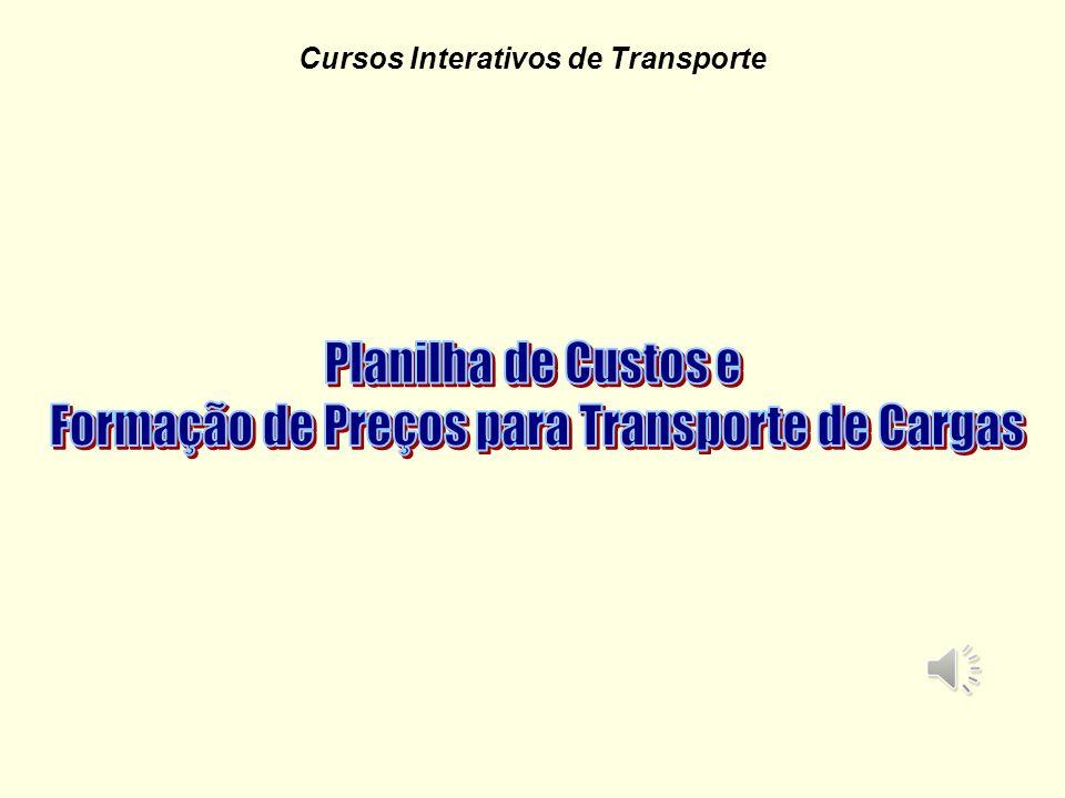 Cursos Interativos de Transporte Custos Variáveis por Km Todos os custos do veículo que VARIAM com a quilometragem rodada