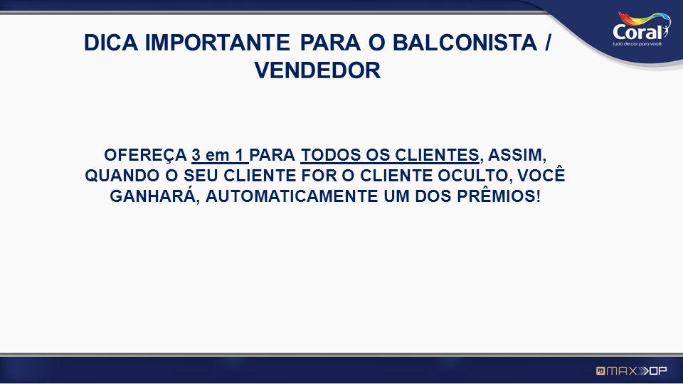 CONTINUAÇÃO DO TRABALHO DO CO Independente do vendedor ter oferecido ou não 3 em 1, o trabalho continua.