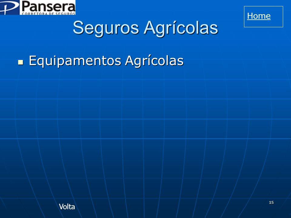 15 Seguros Agrícolas Equipamentos Agrícolas Equipamentos Agrícolas Volta Home