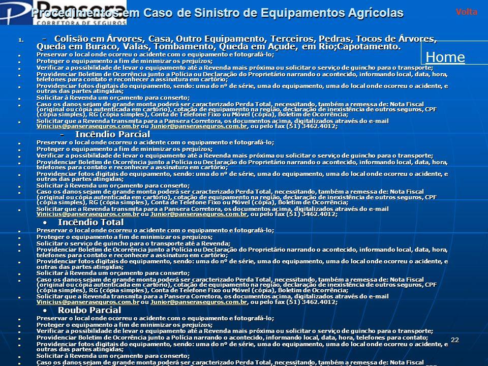 22 Procedimentos em Caso de Sinistro de Equipamentos Agrícolas 1.