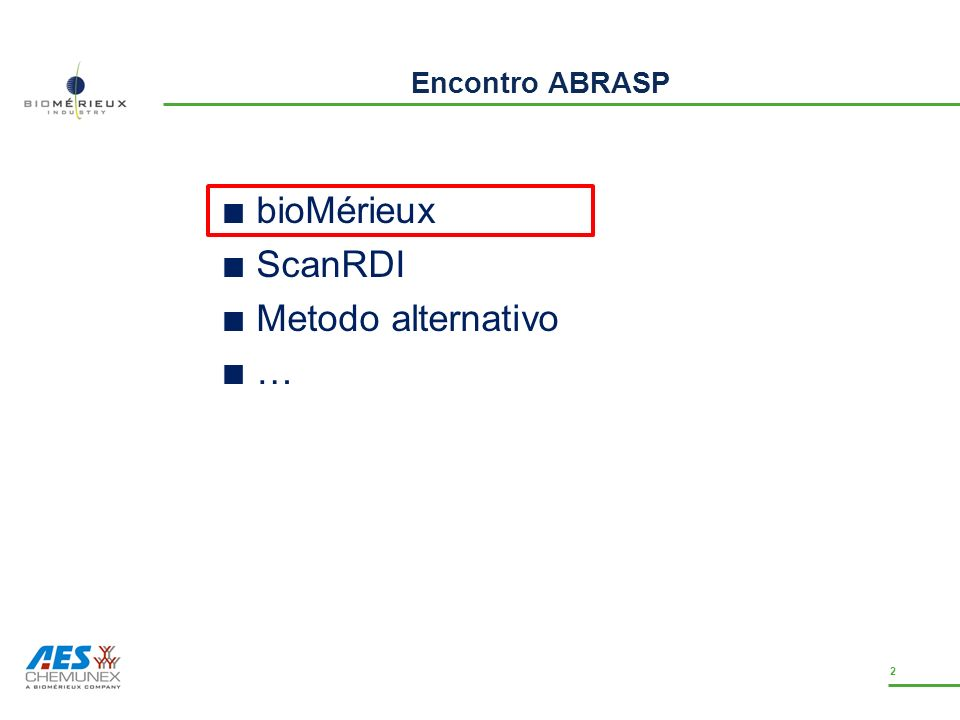 Encontro ABRASP bioMérieux ScanRDI Metodo alternativo … 13