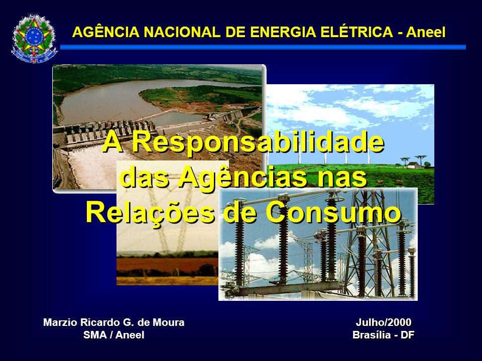 AGÊNCIA NACIONAL DE ENERGIA ELÉTRICA - Aneel Julho/2000 Brasília - DF Julho/2000 Brasília - DF Marzio Ricardo G.