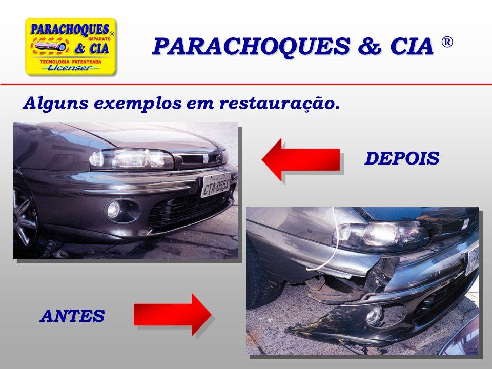 PARACHOQUES & CIA PARACHOQUES & CIA ® Alguns exemplos em restauração. DEPOIS ANTES