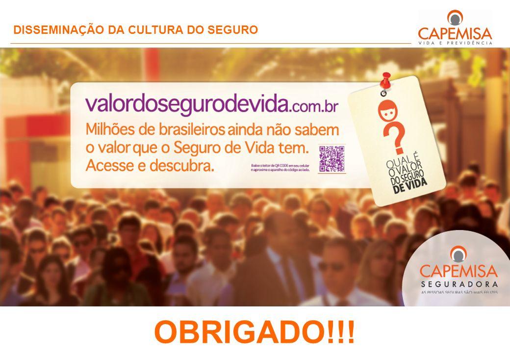 OBRIGADO!!! DISSEMINAÇÃO DA CULTURA DO SEGURO