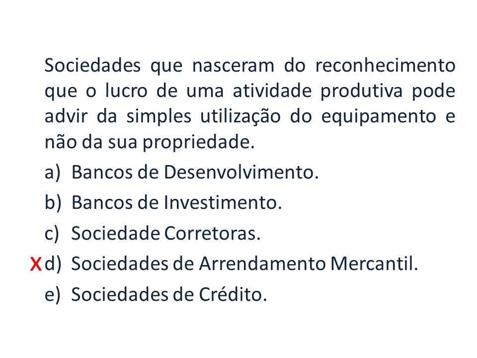 x Processo pelo qual a Bovespa e a BM&F deixaram de ser associações civis e passaram a ser sociedades anônimas: a)Desconstitucionalização.