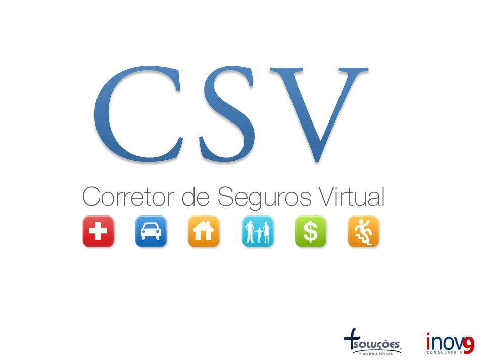 O que é o CSV - Corretor de Seguros Virtual.