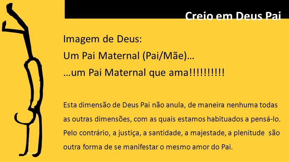 Imagem de Deus: Um Pai Maternal (Pai/Mãe)… …um Pai Maternal que ama!!!!!!!!!.