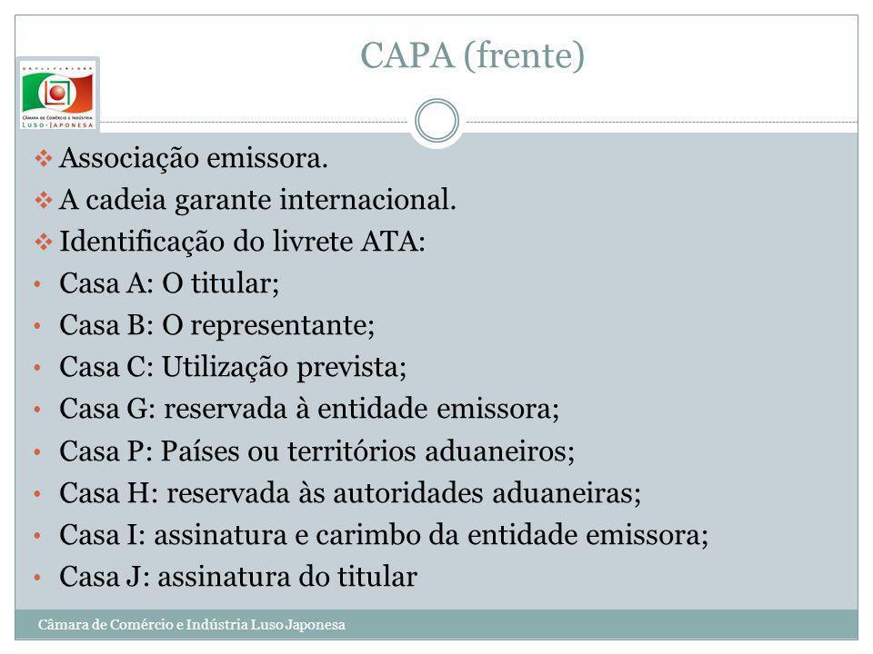 CAPA (frente) Associação emissora. A cadeia garante internacional. Identificação do livrete ATA: Casa A: O titular; Casa B: O representante; Casa C: U