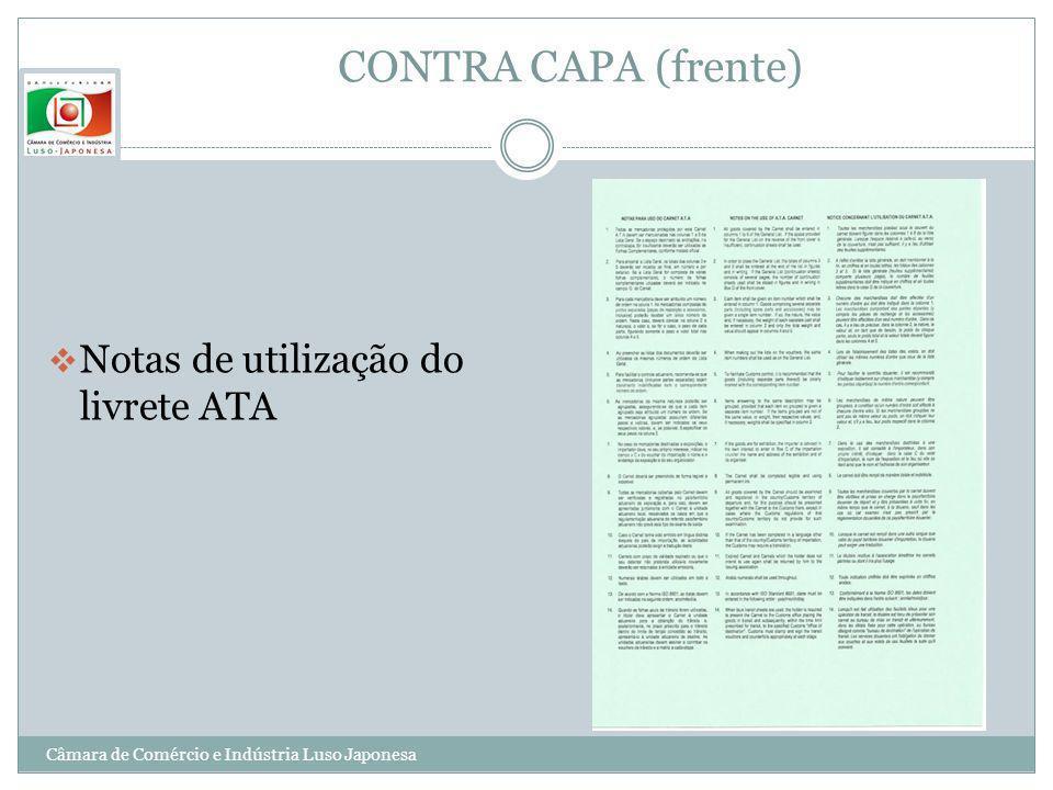 CONTRA CAPA (frente) Notas de utilização do livrete ATA Câmara de Comércio e Indústria Luso Japonesa