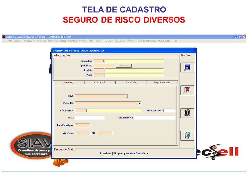 TELA DE CADASTRO SEGURO DE RISCO DIVERSOS