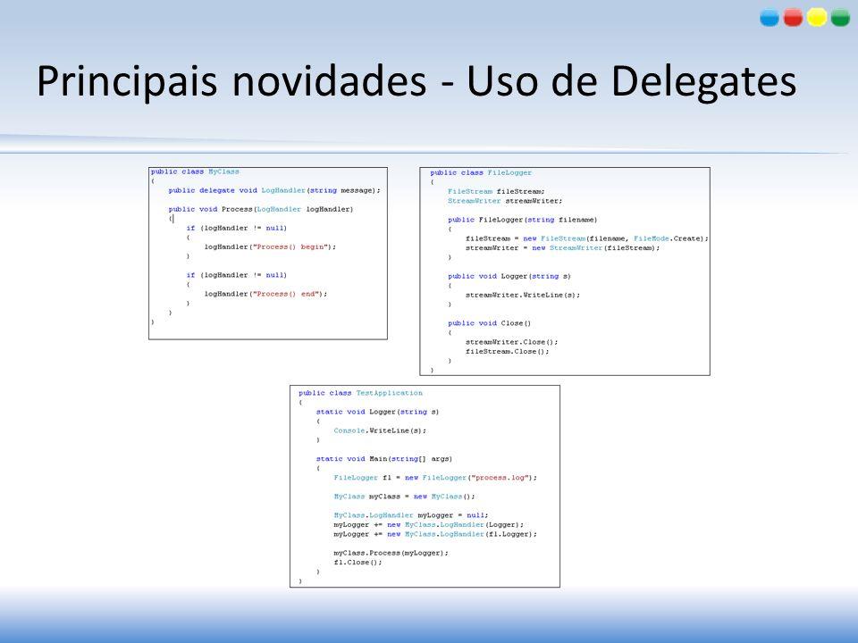 Principais novidades - Uso de Delegates