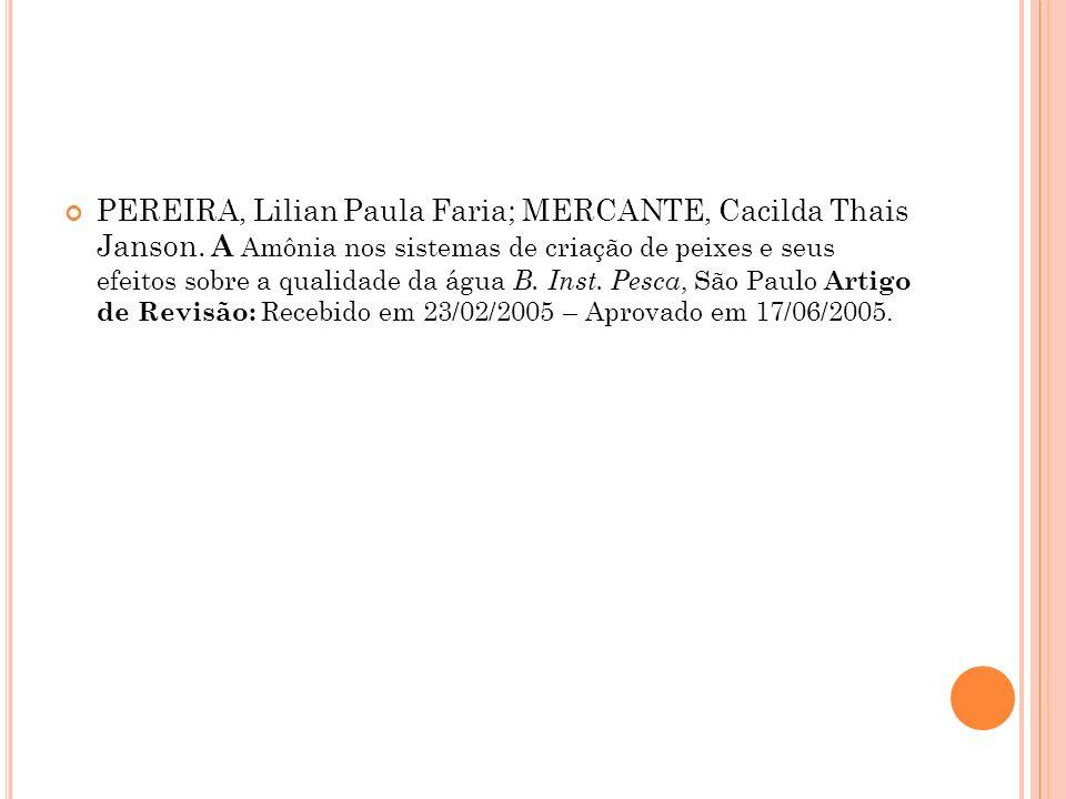 PEREIRA, Lilian Paula Faria; MERCANTE, Cacilda Thais Janson.