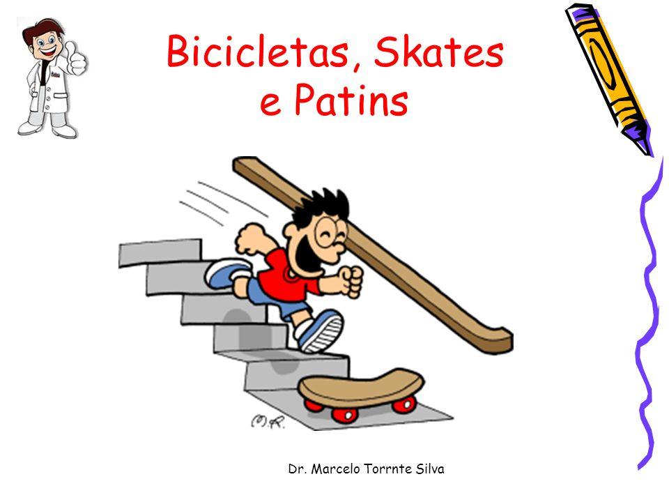 Dr. Marcelo Torrnte Silva Bicicletas, Skates e Patins