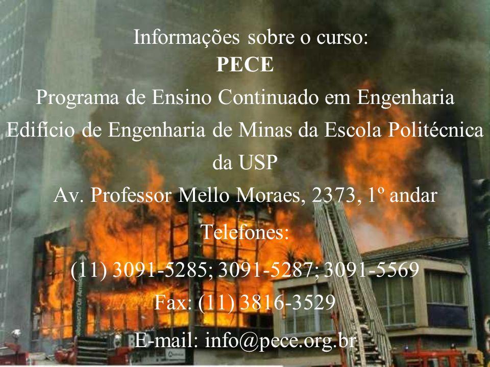 PECE Programa de Ensino Continuado em Engenharia Edifício de Engenharia de Minas da Escola Politécnica da USP Av. Professor Mello Moraes, 2373, 1º and