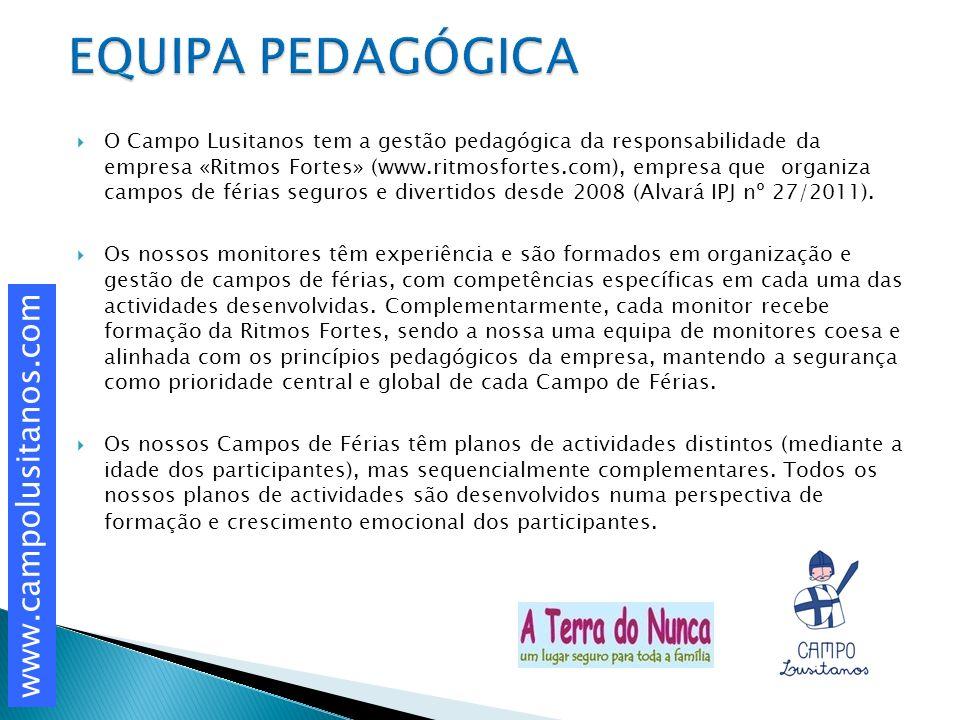 O Campo Lusitanos tem a gestão pedagógica da responsabilidade da empresa «Ritmos Fortes» (www.ritmosfortes.com), empresa que organiza campos de férias seguros e divertidos desde 2008 (Alvará IPJ nº 27/2011).
