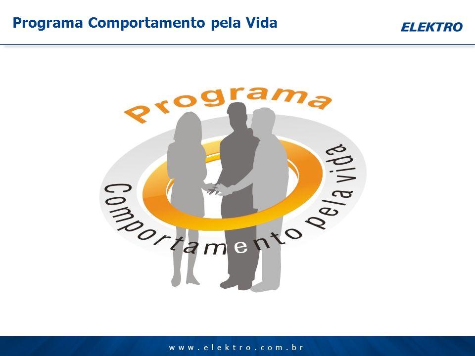 www.elektro.com.br Programa Comportamento pela Vida
